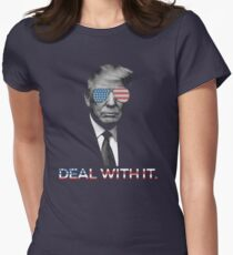 Trump- Deal with it Women's Fitted T-Shirt