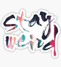 Bleib verrückt Sticker