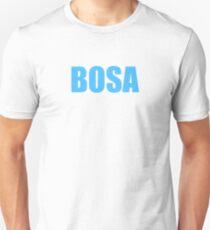 BOSA! T-Shirt