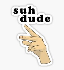 Suh Dude meme | Black Letters Sticker