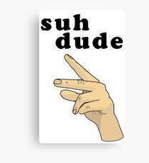 Suh Dude meme   Black Letters Canvas Print