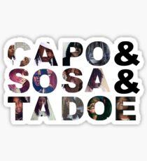 Capo Chief Keef Sosa and Tadoe Sticker