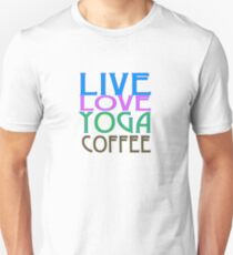 LIVE LOVE YOGA COFFEE T-Shirt