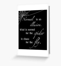 Normal is an Illusion Greeting Card