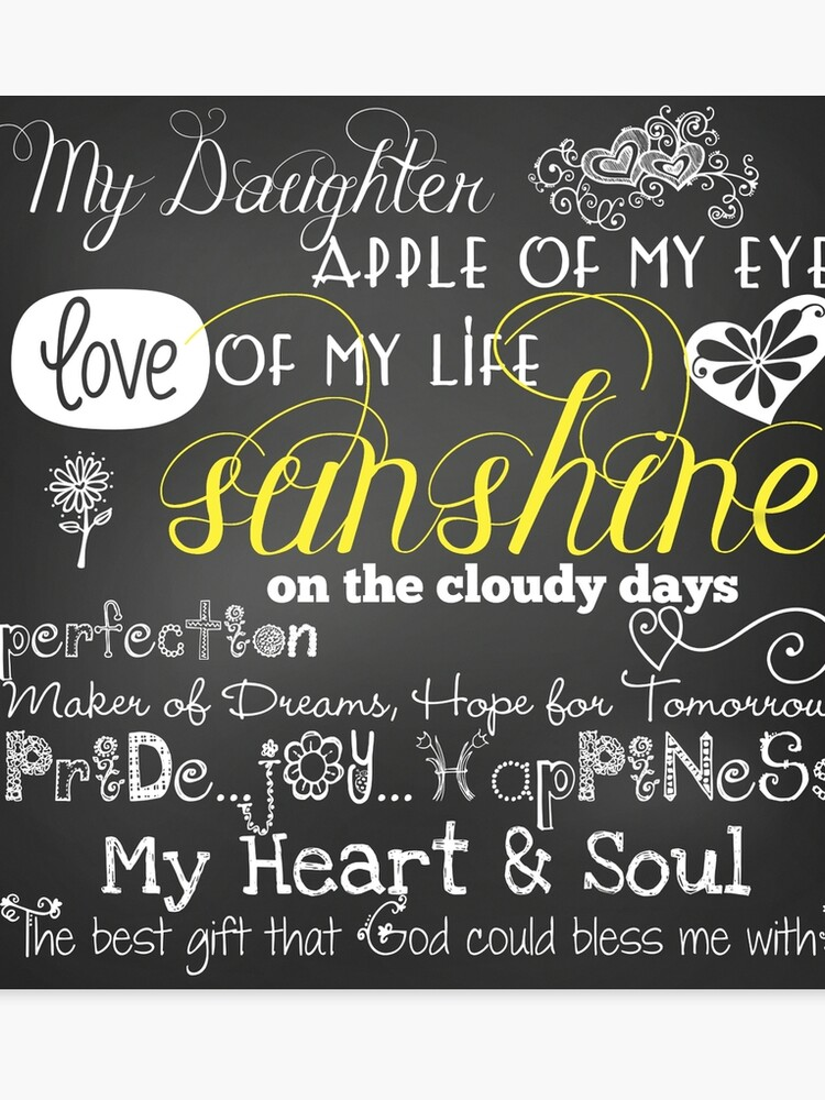 My Daughter Love of My Life Chalkboard Quotes | Canvas Print