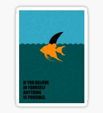 If You Believe In Yourself Anything Is Possible - Corporate Start-Up Quotes Sticker
