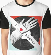 I Love Sleeves Graphic T-Shirt