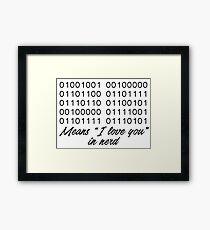 I love you in nerd Framed Print