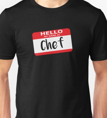 Hello My Name is Chef Decal Unisex T-Shirt