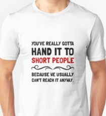 Short People Unisex T-Shirt