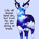 """""""You Are Too Strong to Break"""" Night Sky Deer by thelatestkate"""