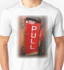 """PULL"" Unisex T-Shirt"