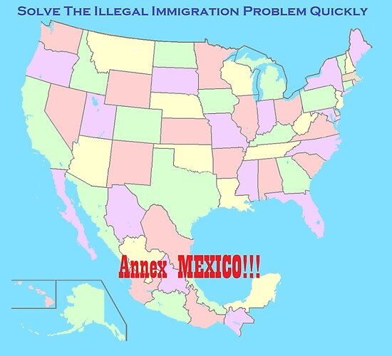 """""""Annex Mexico to Reform Immigration!"""" Poster by toolsmith ..."""