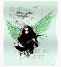 Burn Your Wings Poster