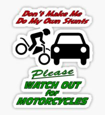 Watch for Motorcycles: Stickers | Redbubble