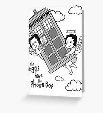 The Angels have the Phone Box - Version 3 BW (for light tees) Greeting Card