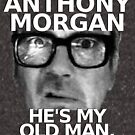 Anthony Morgan - He's My Old Man by ffarff