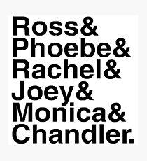 Friends - Names  Photographic Print