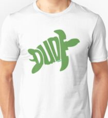 Dude (Green) Slim Fit T-Shirt