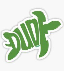 Dude (Green) Sticker