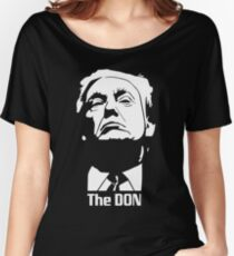 Donald Trump The Don Godfather Women's Relaxed Fit T-Shirt