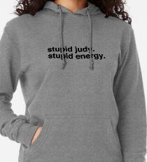 Stupid Judy Stupid Energie Leichter Hoodie