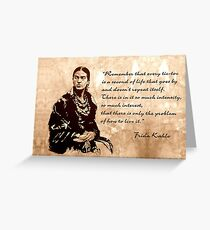 FRIDA Kahlo - the mistress of ARTs - sepia QUOTE Greeting Card
