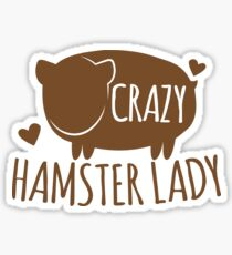 Crazy Hamster lady Sticker