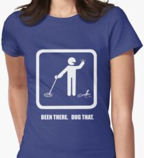 Been there, dug that - version II Women's Fitted T-Shirt