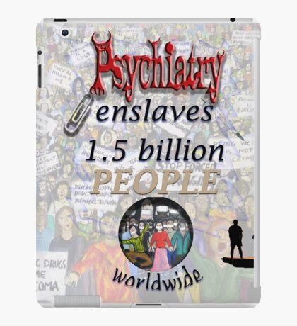 Psychiatry enslaves iPad Case/Skin