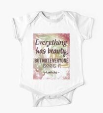 Everything Has Beauty - Confucius Quote One Piece - Short Sleeve