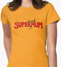 Super(tired)Mum Womens Fitted T-Shirt