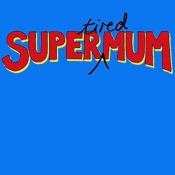 Super (müde) Mama von micklyn