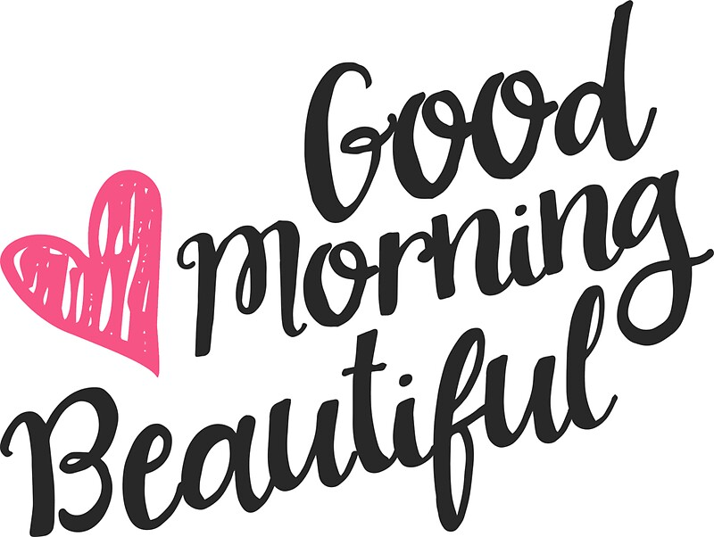 Good Morning Gorgeous French : Quot good morning beautiful stickers by junkydotcom redbubble