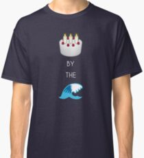 Cake By The Ocean Classic T-Shirt