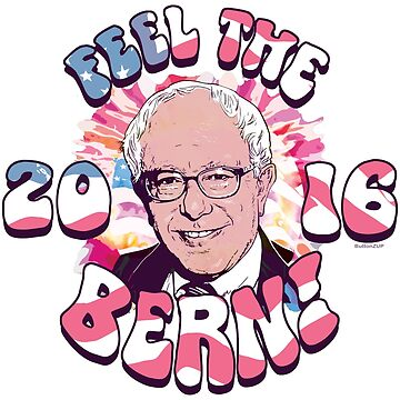 Feel The Bern Remastered by Election2016