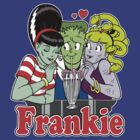 I Love Frankie! by MINION-FACTORY