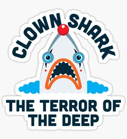 Clown Shark - Terror of the Deep Sticker