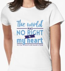 The World Has No Right - Hamilton Women's Fitted T-Shirt