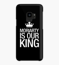 MORIARTY IS OUR KING (white type) Case/Skin for Samsung Galaxy