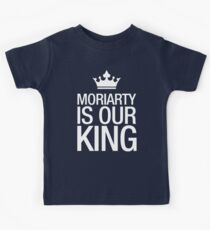 MORIARTY IS OUR KING (white type) Kids Clothes