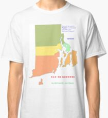 RI REFUNDS NOT PAID TO PREVENT TAX FRAUD Classic T-Shirt