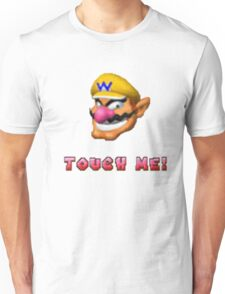 """""""Touch me"""" - WARIO Unisex T-Shirt"""