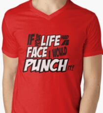 If Your Life Had A Face  I Would Punch It! - Scott pilgrim vs The World T-Shirt