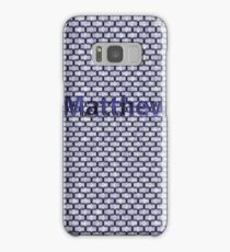 Matthew Samsung Galaxy Case/Skin