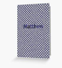 Matthew Greeting Card