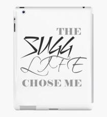 The Sugg life chose me iPad Case/Skin