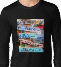 maui towns sign Long Sleeve T-Shirt