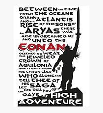 Days of High Adventure (Conan) Photographic Print