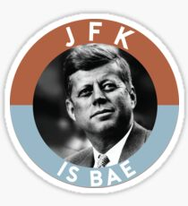JFK is Bae Sticker